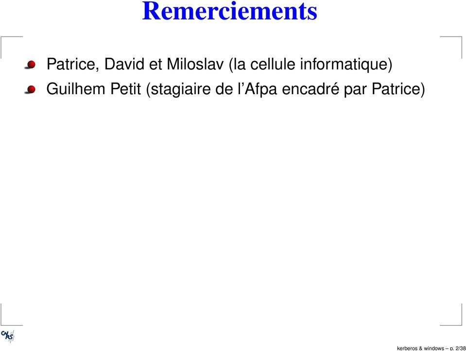 Miloslav (la cellule informatique)