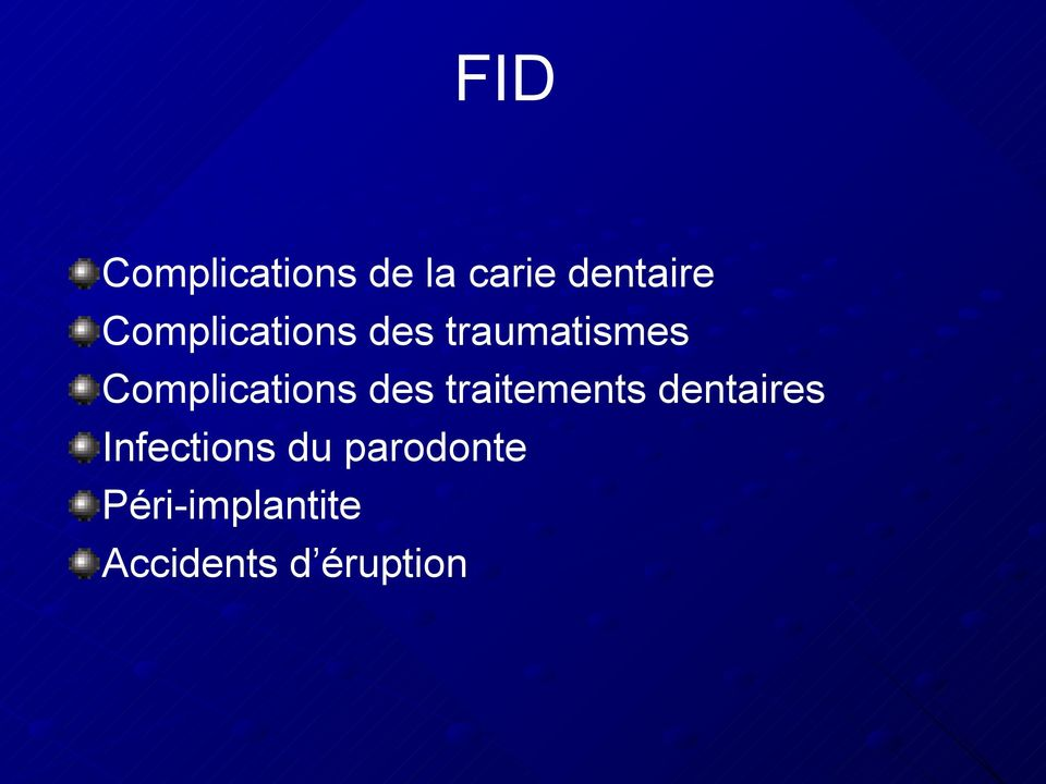 Complications des traitements dentaires