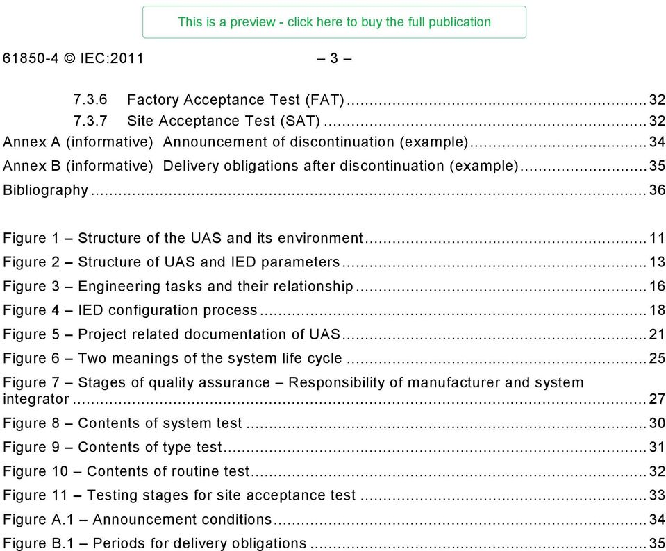 .. 11 Figure 2 Structure of UAS and IED parameters... 13 Figure 3 Engineering tasks and their relationship... 16 Figure 4 IED configuration process... 18 Figure 5 Project related documentation of UAS.