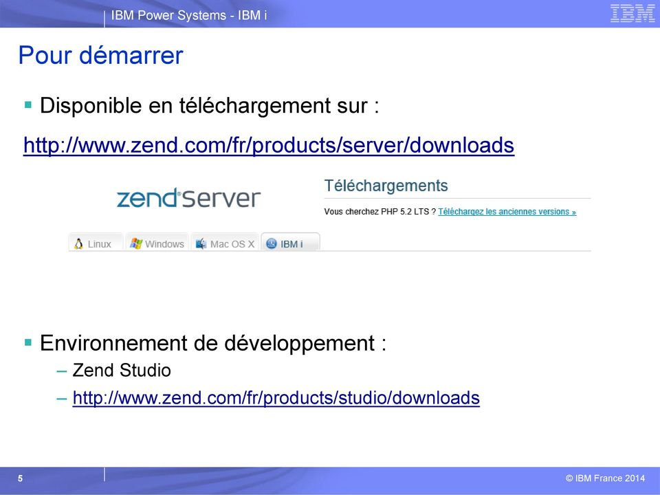 com/fr/products/server/downloads Environnement de