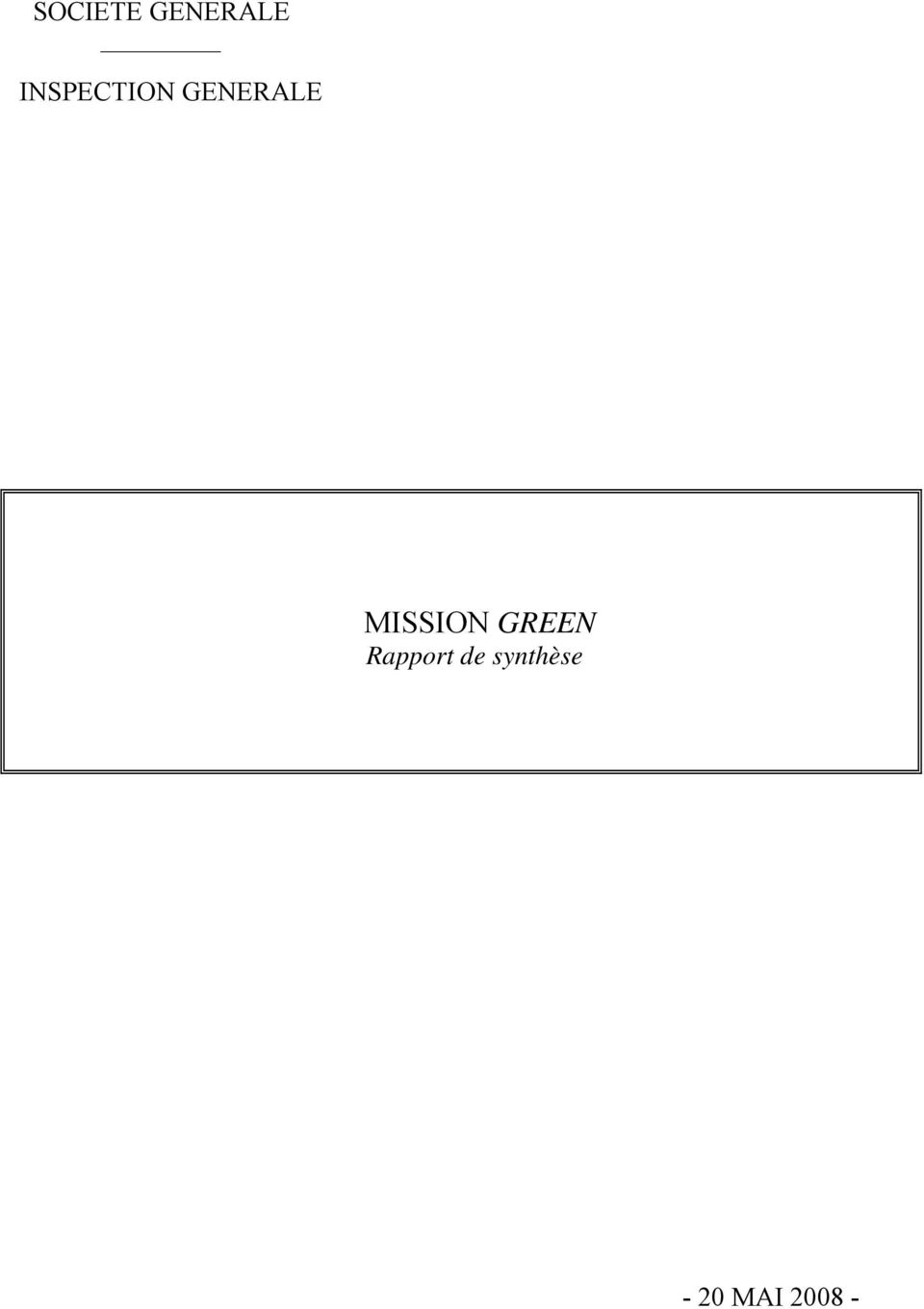 MISSION GREEN Rapport