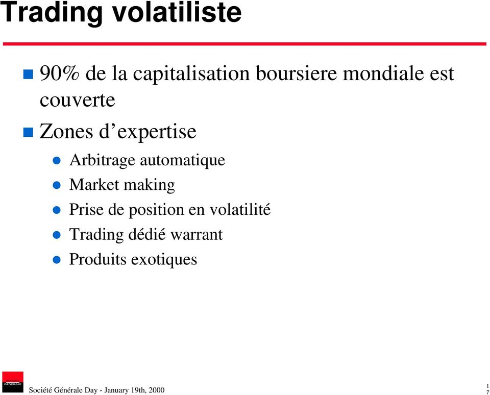 Arbitrage automatique Market making Prise de
