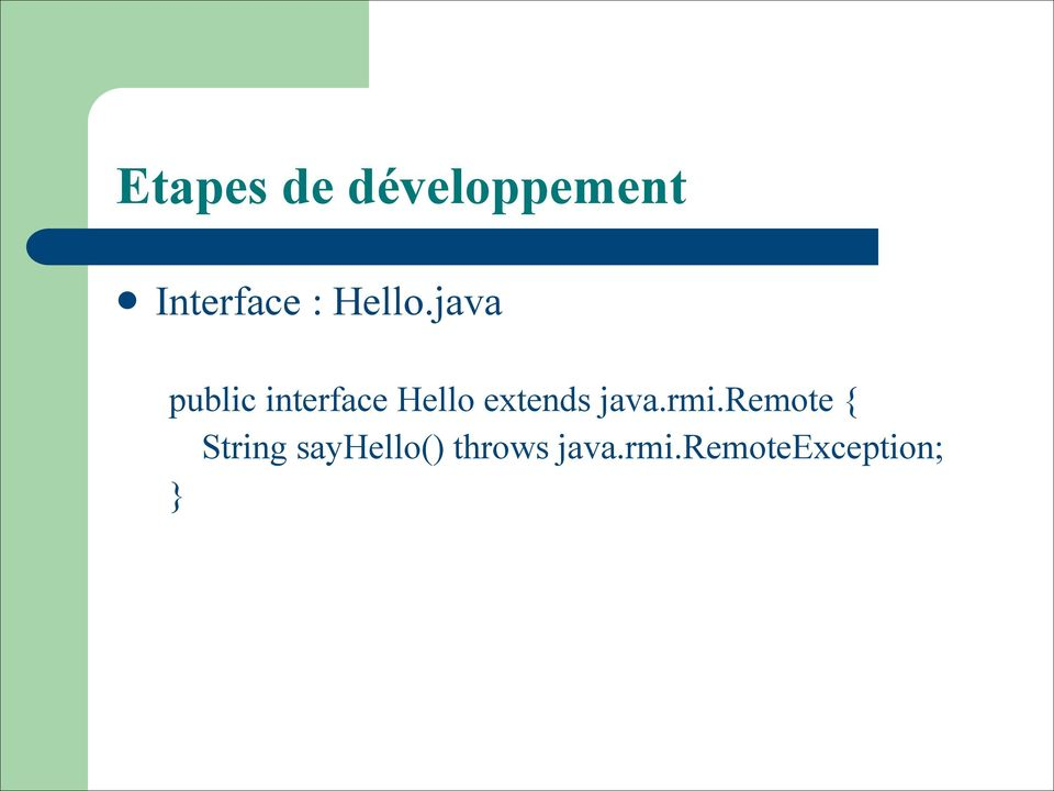 java public interface Hello extends