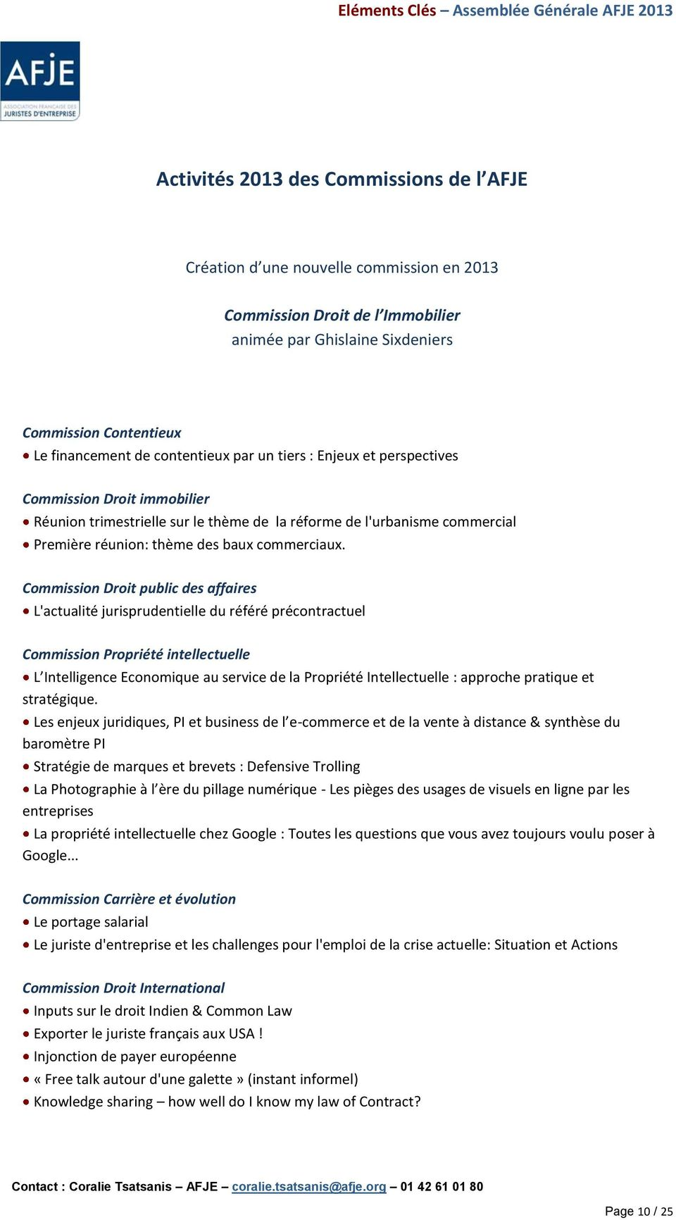 Commission Droit public des affaires L'actualité jurisprudentielle du référé précontractuel Commission Propriété intellectuelle L Intelligence Economique au service de la Propriété Intellectuelle :
