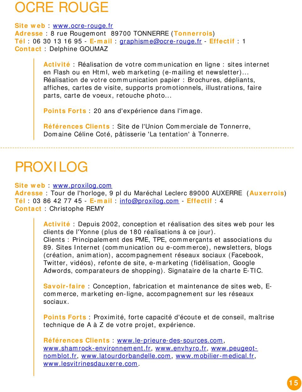 .. Réalisation de votre communication papier : Brochures, dépliants, affiches, cartes de visite, supports promotionnels, illustrations, faire parts, carte de voeux, retouche photo.