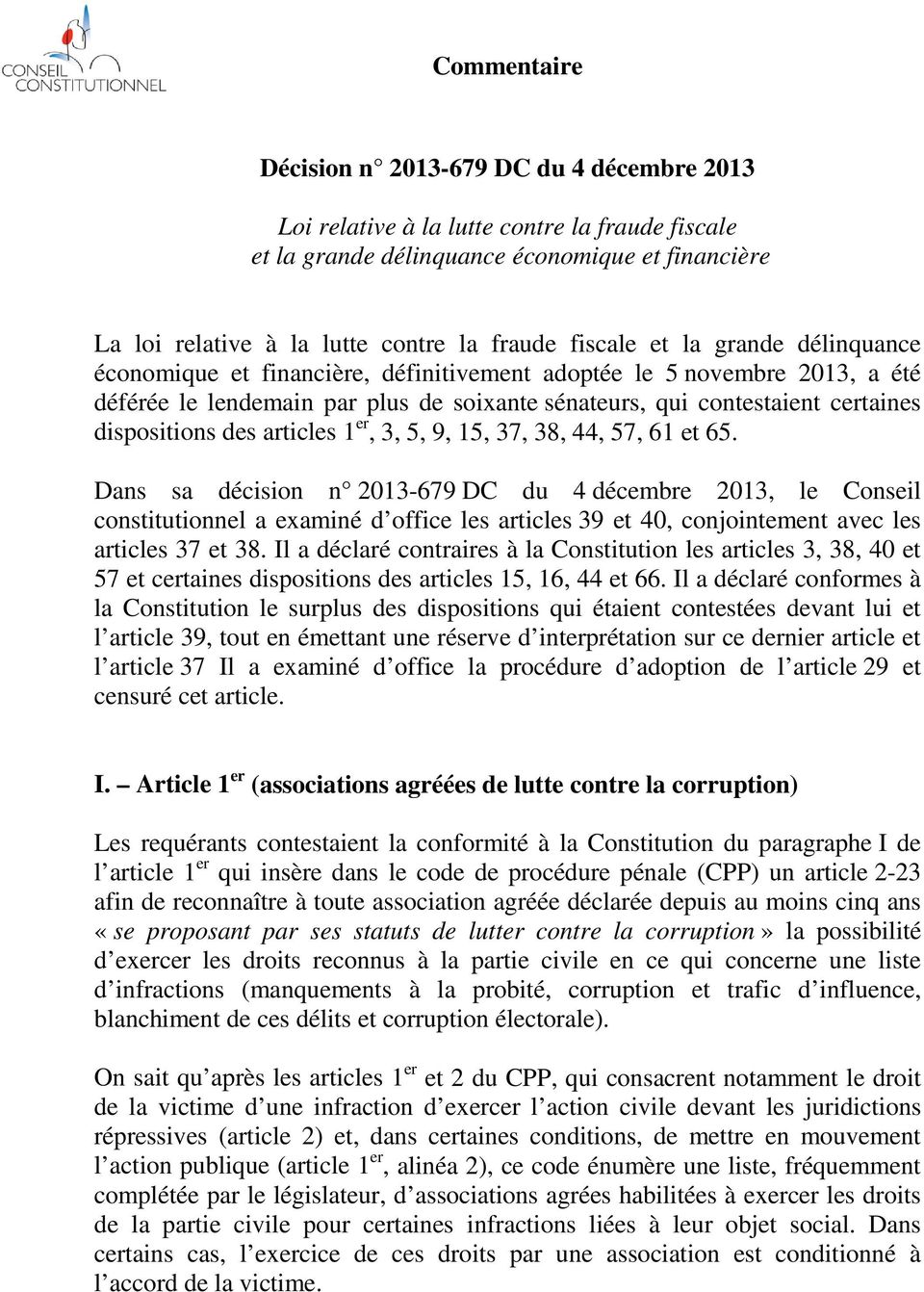 dispositions des articles 1 er, 3, 5, 9, 15, 37, 38, 44, 57, 61 et 65.