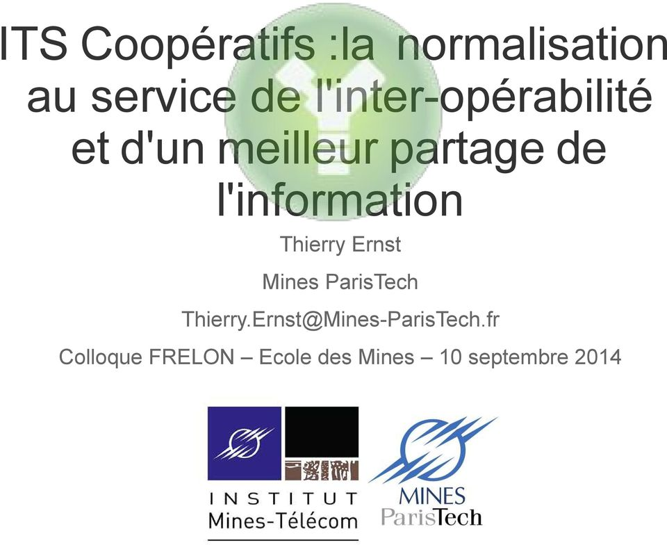 l'information Thierry Ernst Mines ParisTech Thierry.