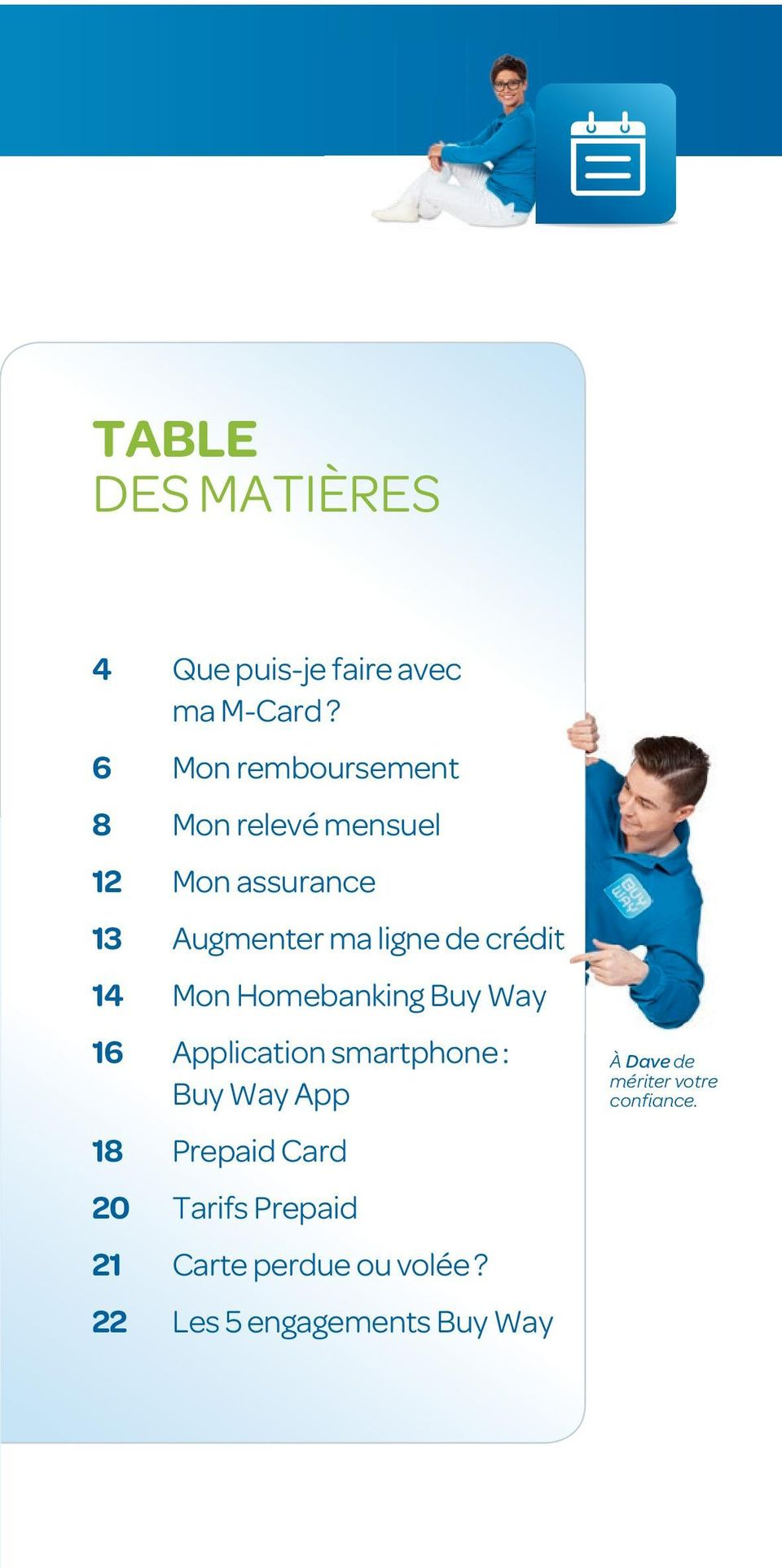 crédit 14 Mon Homebanking Buy Way 16 Application smartphone : Buy Way App 18