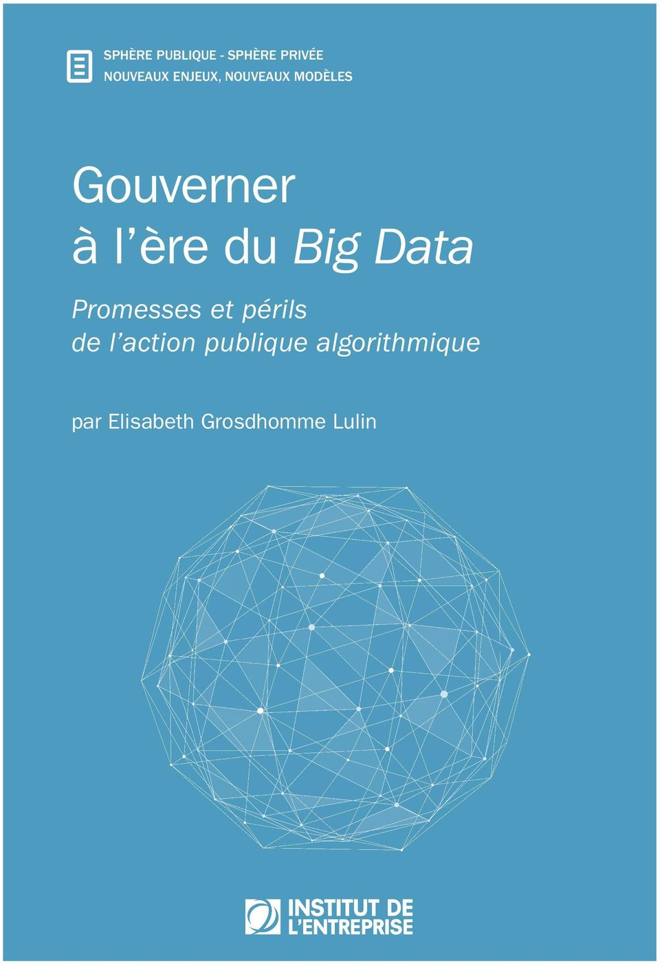 Big Data Promesses et périls de l action