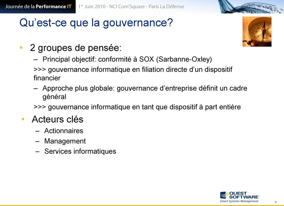 informatique en filiation directe d un dispositif financier Approche plus globale: gouvernance