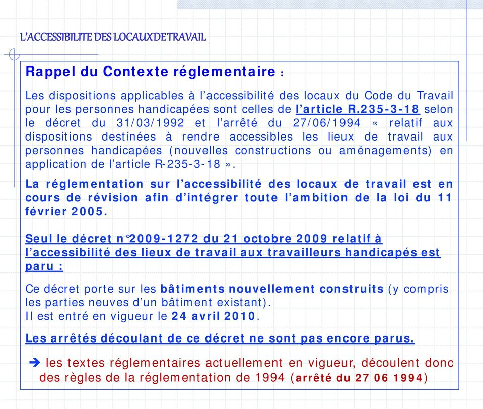 aménagements) en application de l article R-235-3-18».