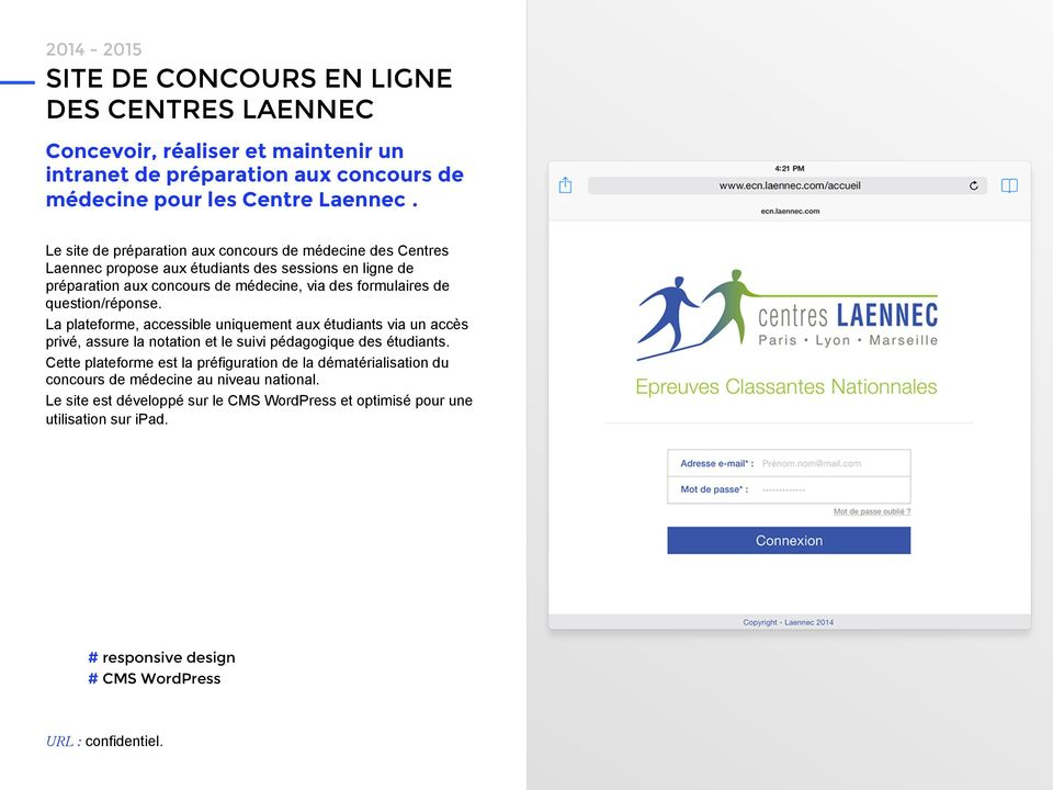 question/réponse. La plateforme, accessible uniquement aux étudiants via un accès privé, assure la notation et le suivi pédagogique des étudiants.