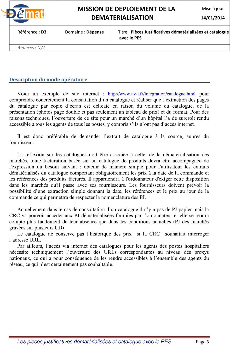 html pour comprendre concrètement la consultation d un catalogue et réaliser que l extraction des pages du catalogue par copie d écran est délicate en raison du volume du catalogue, de la