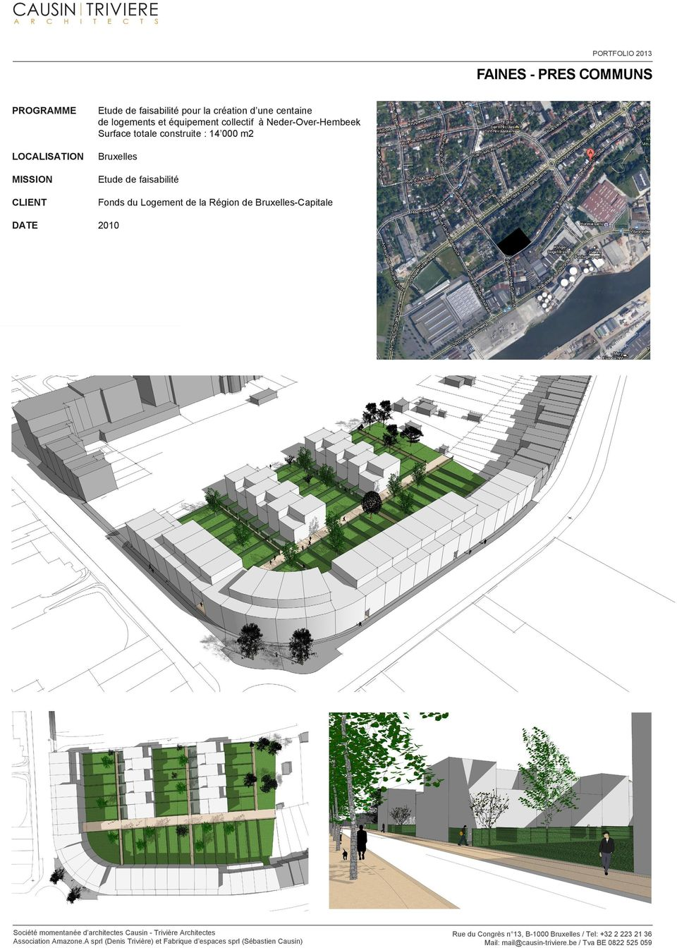 Neder-Over-embeek Surface totale construite : 14 000 m2 Bruxelles