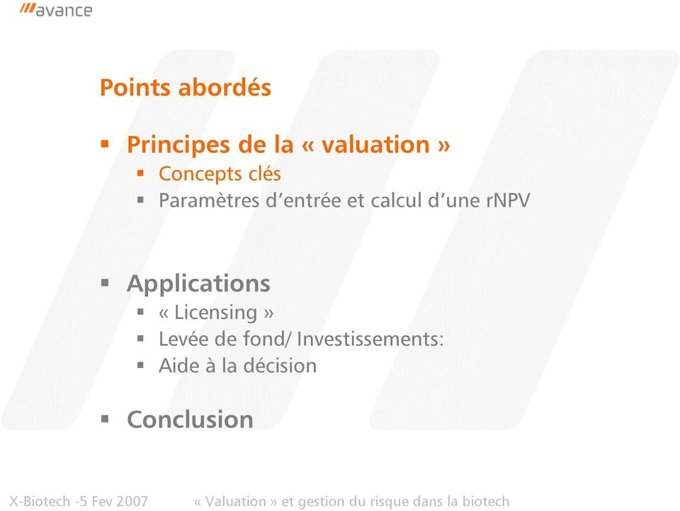 une rnpv Applications «Licensing» Levée de