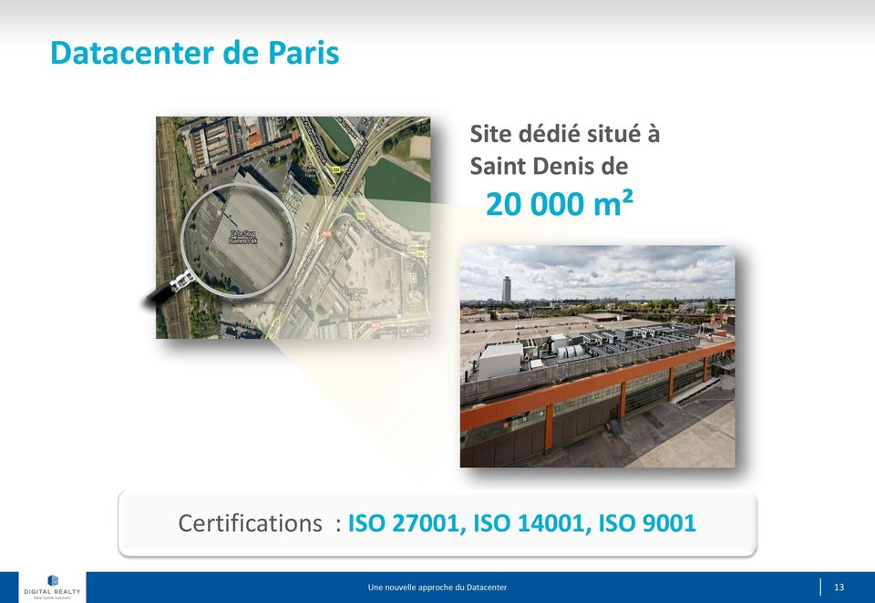 20 000 m² Certifications :