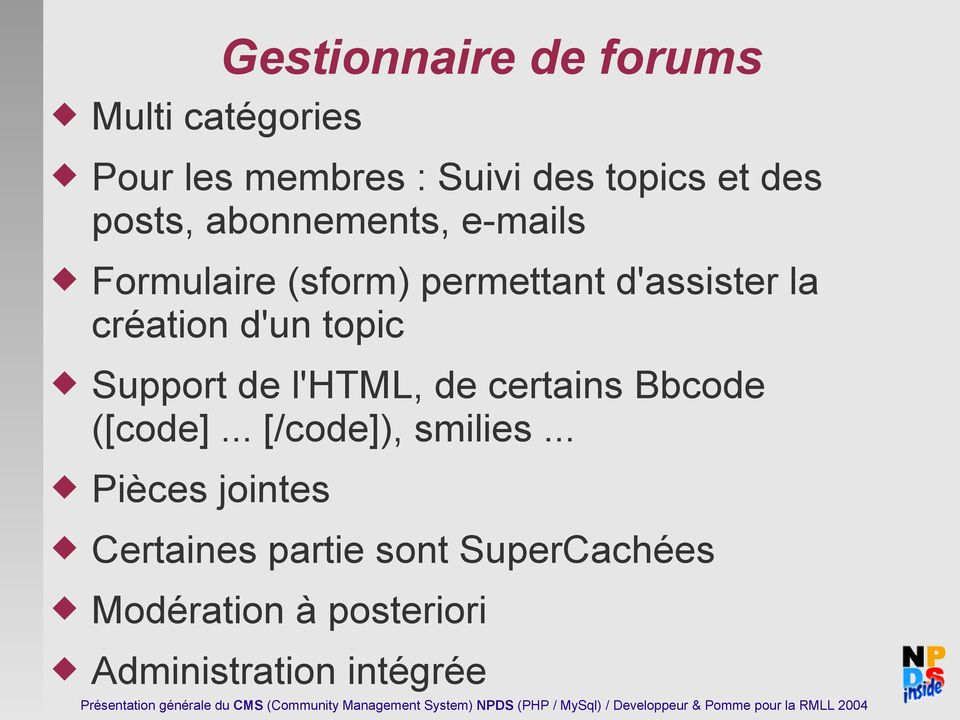 topic Support de l'html, de certains Bbcode ([code]... [/code]), smilies.