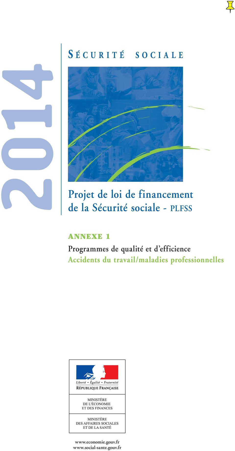 Programmes de qualité et d efficience Accidents du