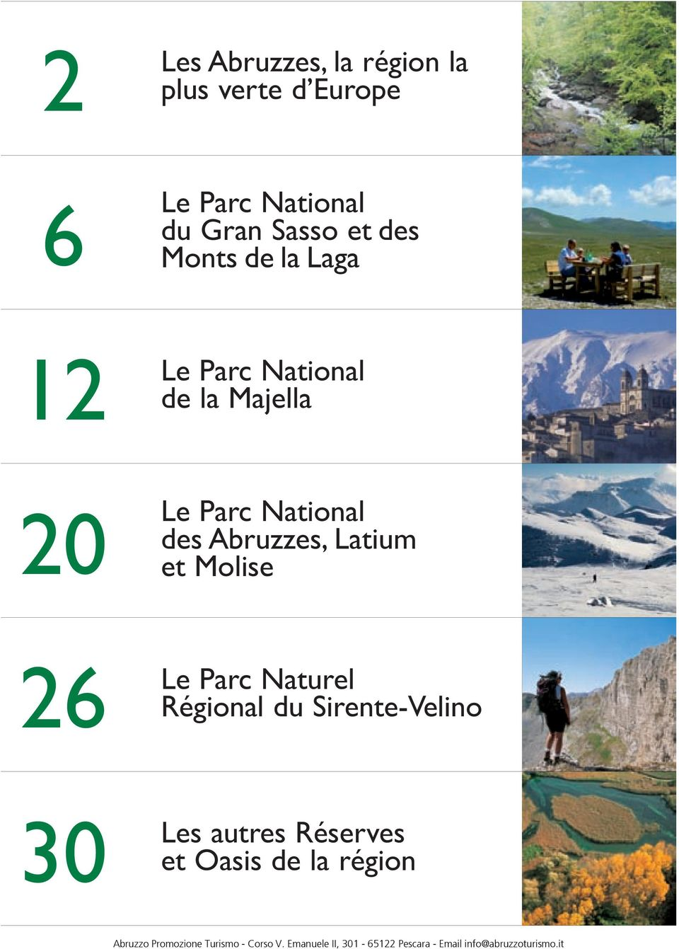 20 Le ParcNational des Abruzzes, Latium et Molise 26 Le ParcNaturel