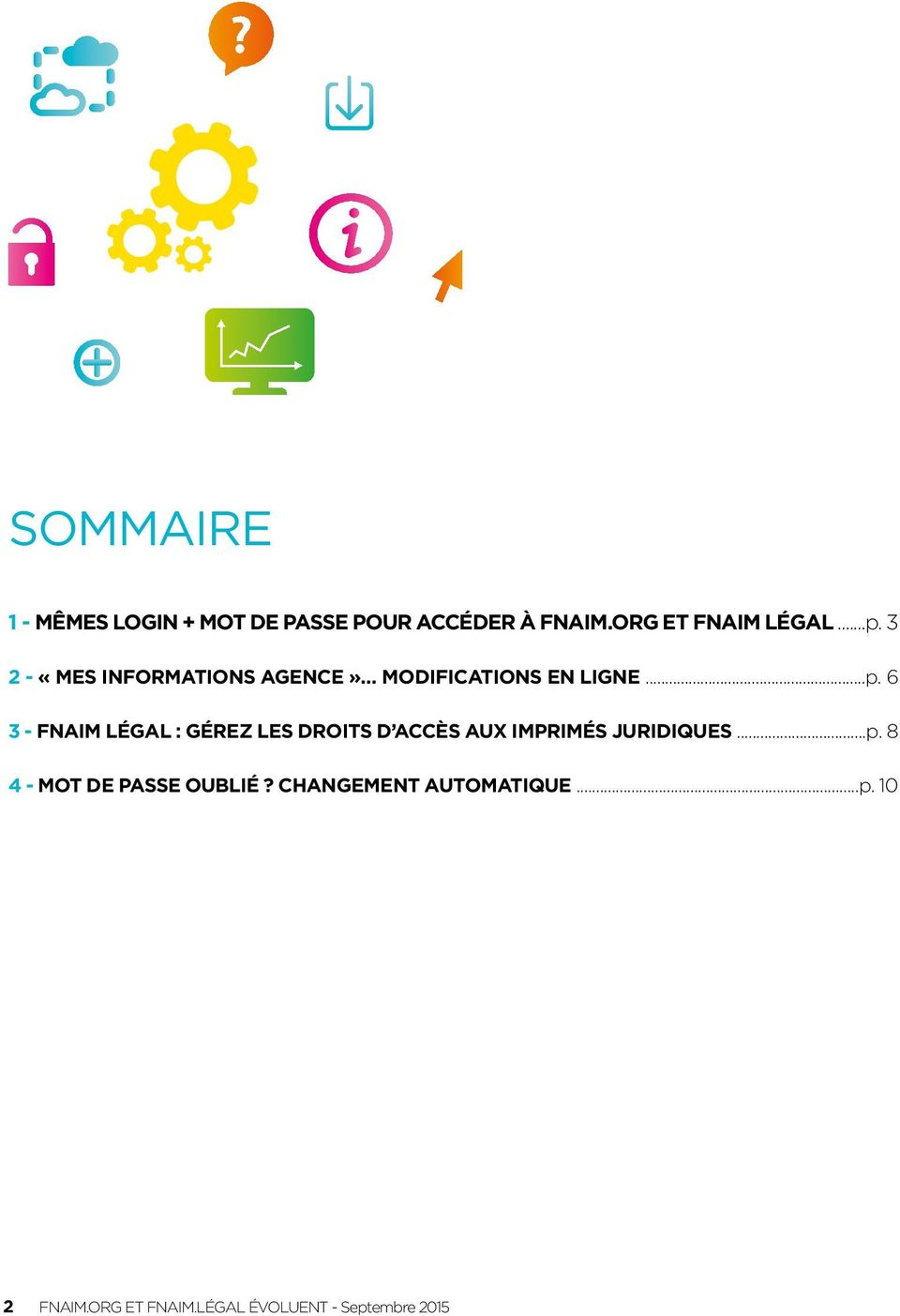 3 2 - «MES INFORMATIONS AGENCE» MODIFICATIONS EN LIGNE...p.