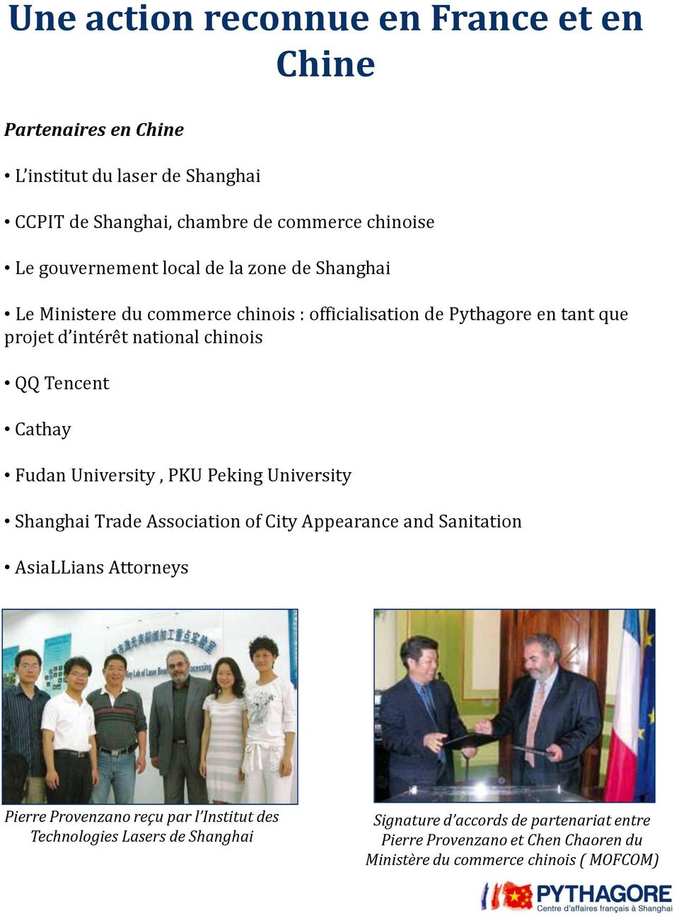 Tencent Cathay Fudan University, PKU Peking University Shanghai Trade Association of City Appearance and Sanitation AsiaLLians Attorneys Pierre Provenzano