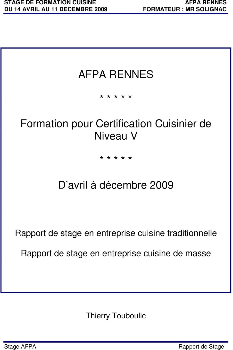 Afpa rennes formation pour certification for Cuisinier etude