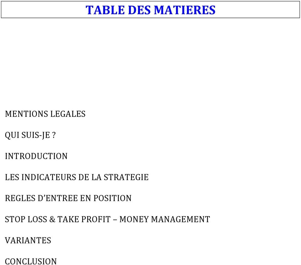 INTRODUCTION LES INDICATEURS DE LA STRATEGIE