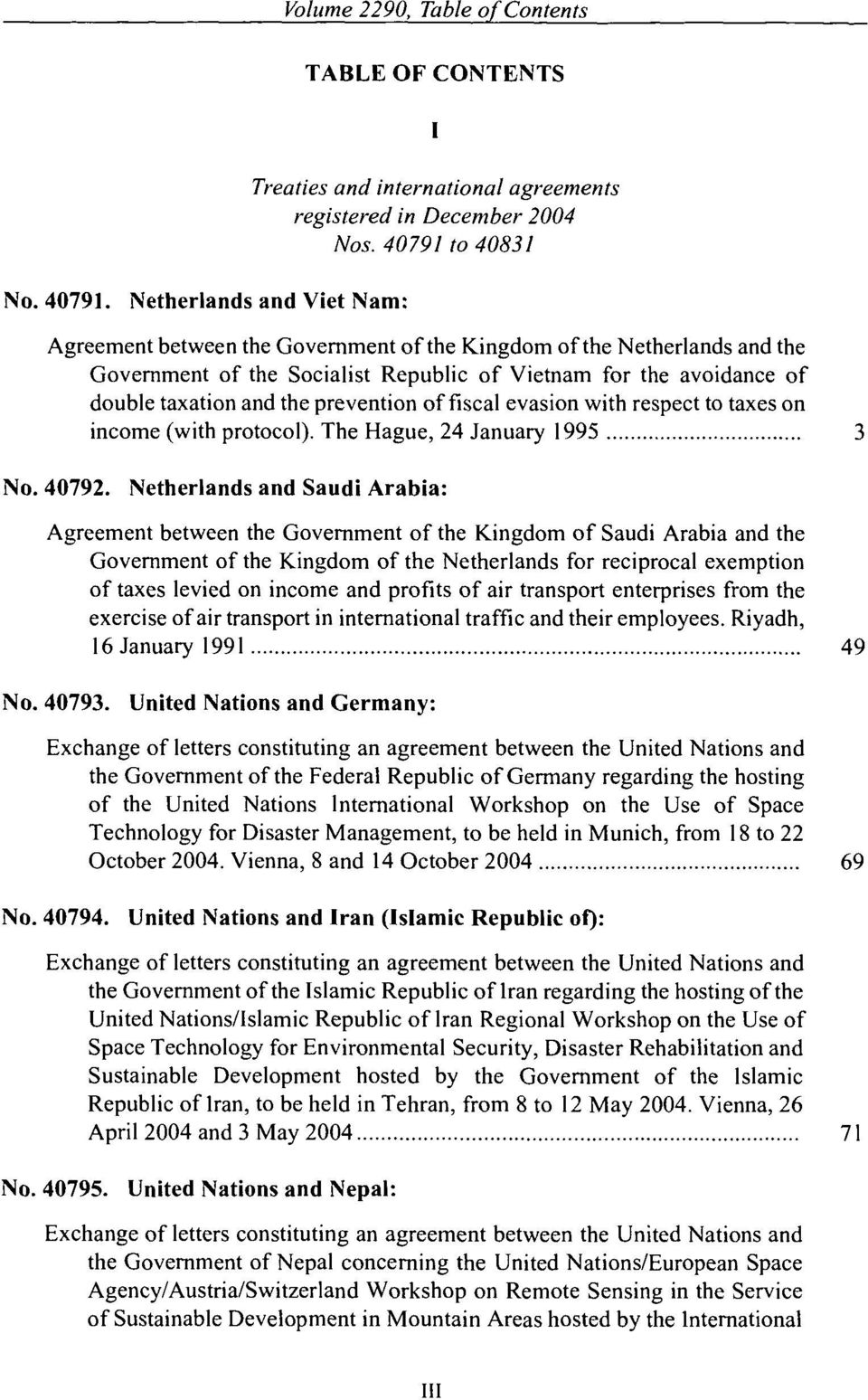 Netherlands and Viet Nam: Agreement between the Government of the Kingdom of the Netherlands and the Government of the Socialist Republic of Vietnam for the avoidance of double taxation and the