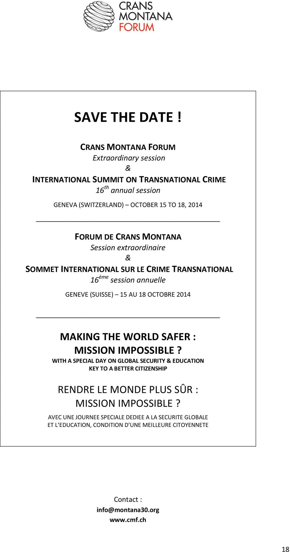 CRANS MONTANA Session extraordinaire & SOMMET INTERNATIONAL SUR LE CRIME TRANSNATIONAL 16 ème session annuelle GENEVE (SUISSE) 15 AU 18 OCTOBRE 2014 MAKING THE