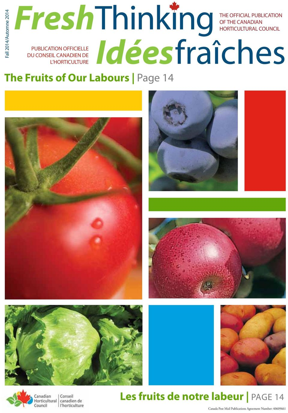The official publication of the Canadian Horticultural Council Les fruits
