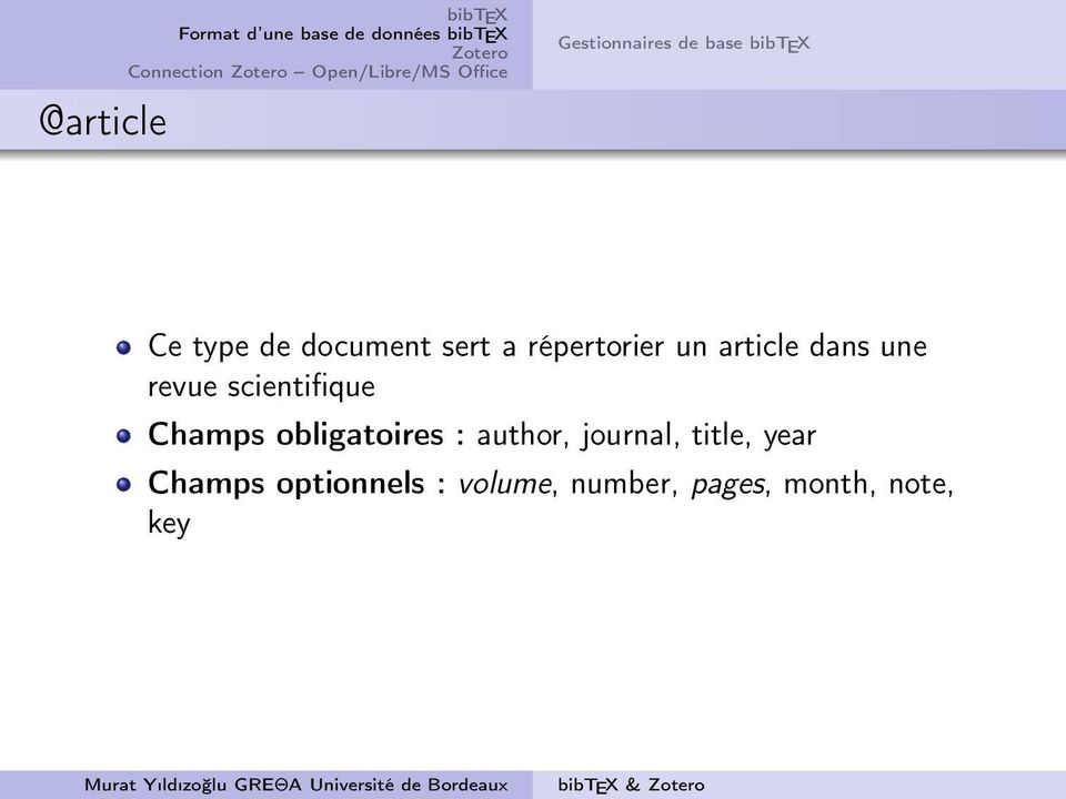 scientifique Champs obligatoires : author, journal, title,
