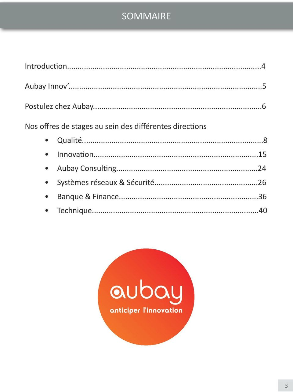 Qualité...8 Innovation...15 Aubay Consulting.