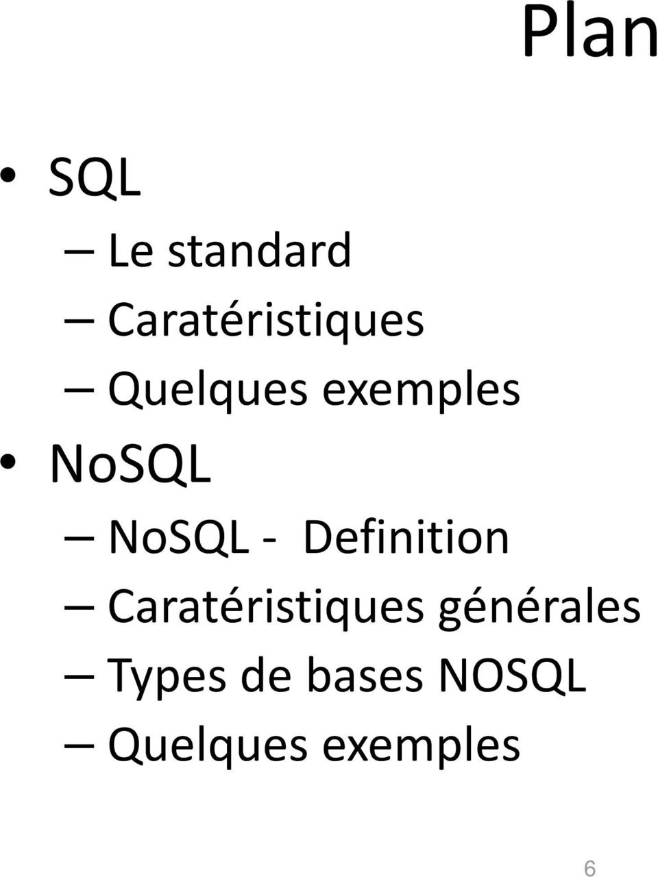 NoSQL NoSQL- Definition