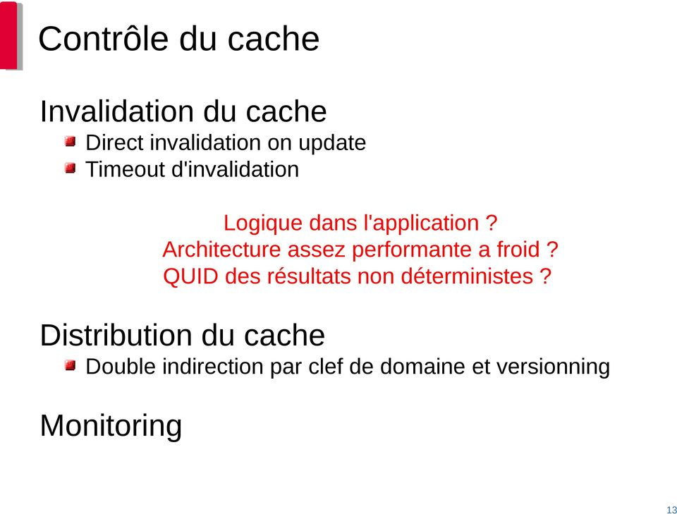 Architecture assez performante a froid?
