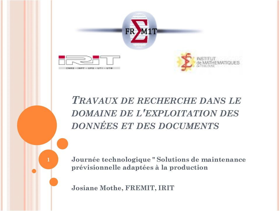 "Journée technologique "" Solutions de maintenance"
