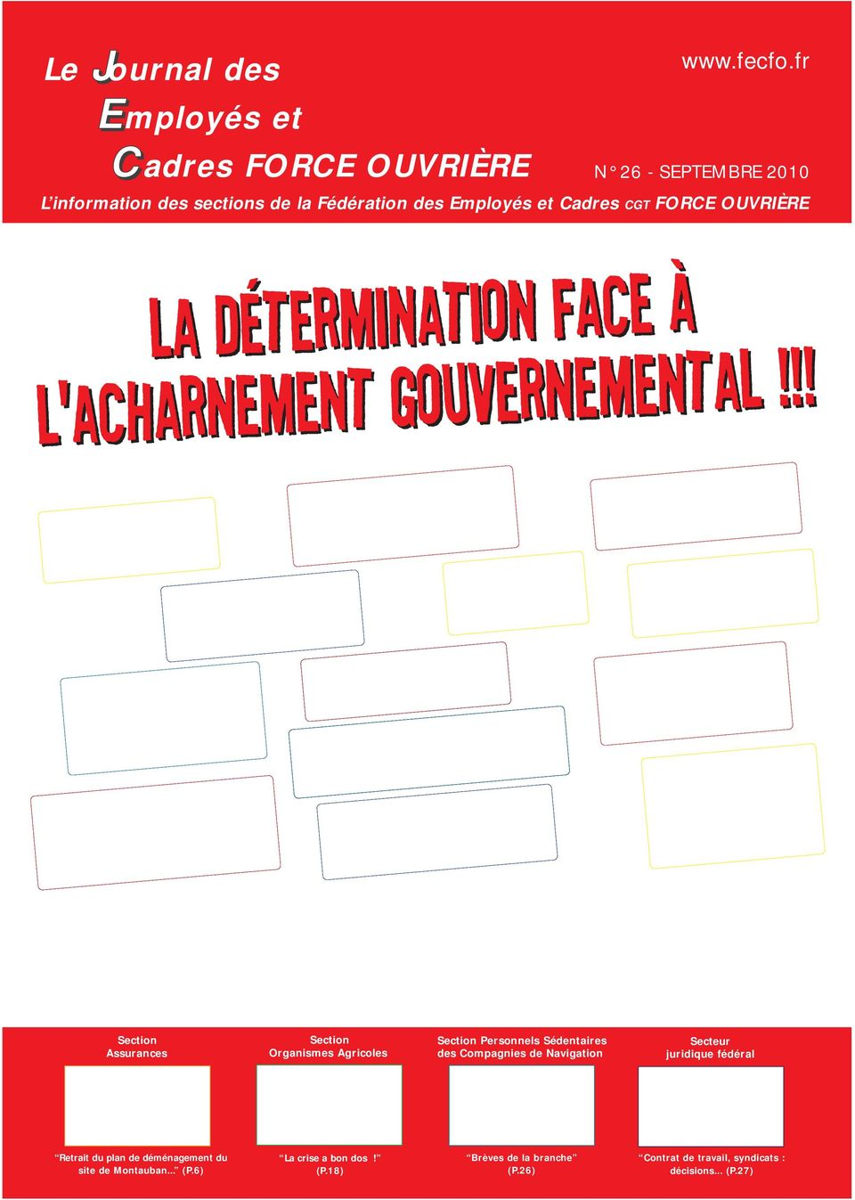 face à l'acharnement gouvernemental!