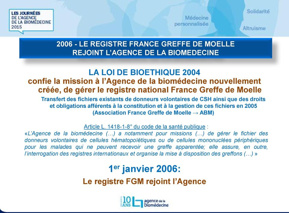 2005 (Association France Greffe de Moelle ABM) Article L.