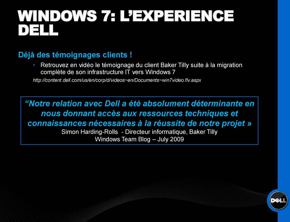 http://content.dell.com/us/en/corp/d/videos~en/documents~win7video.flv.