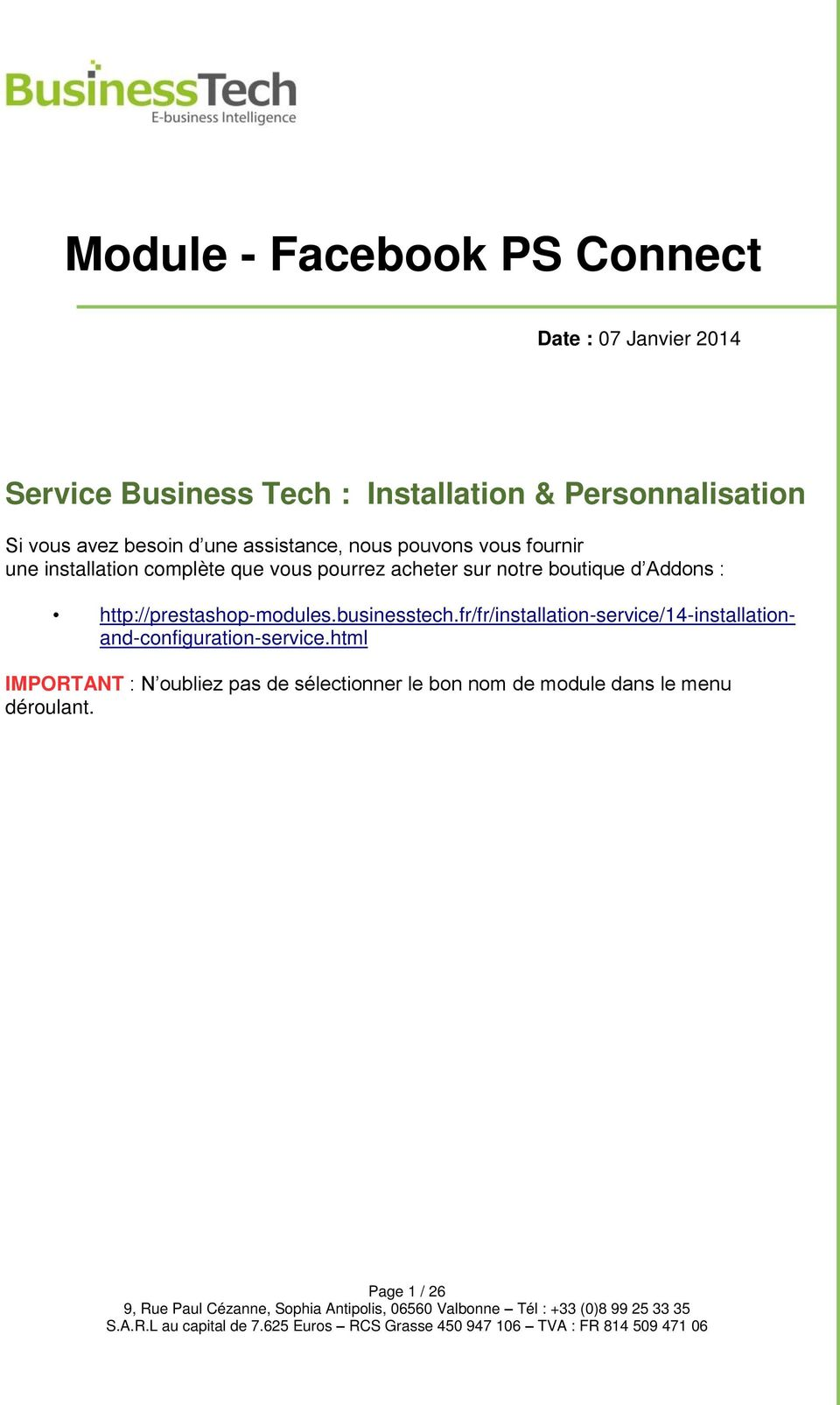 notre boutique d Addons : http://prestashop-modules.businesstech.