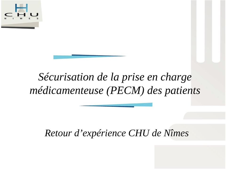 (PECM) des patients