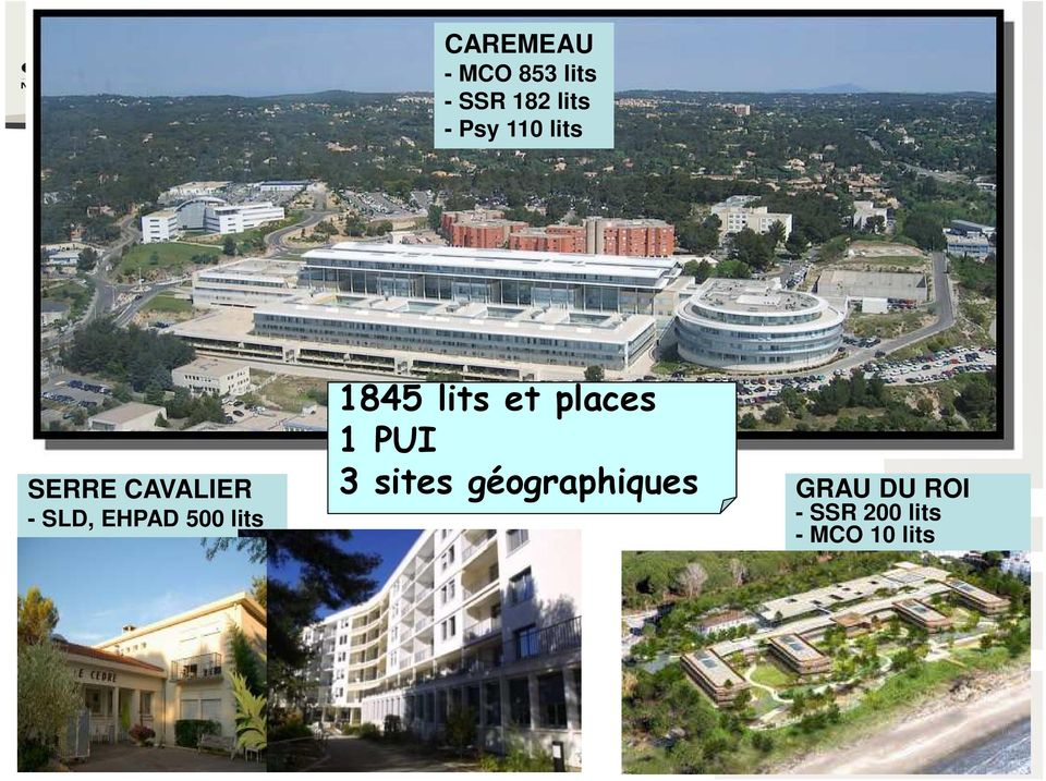lits 1845 lits et places 1 PUI 3 sites