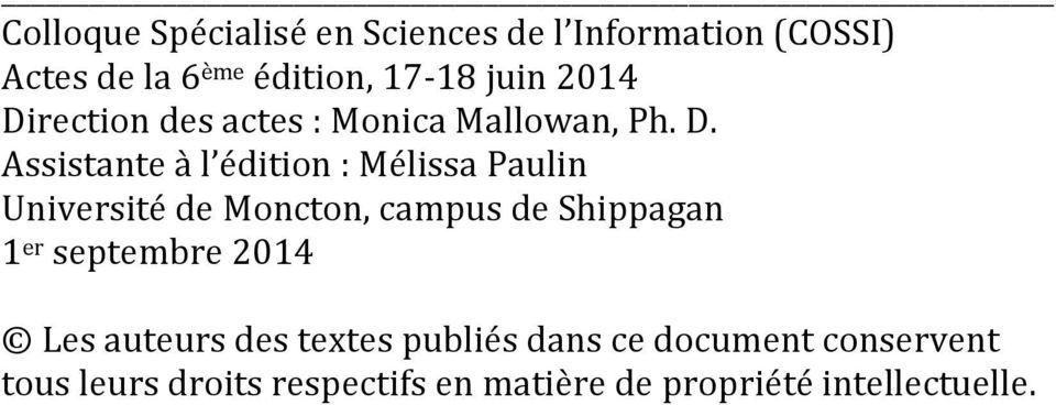 rection des actes : Monica Mallowan, Ph. D.