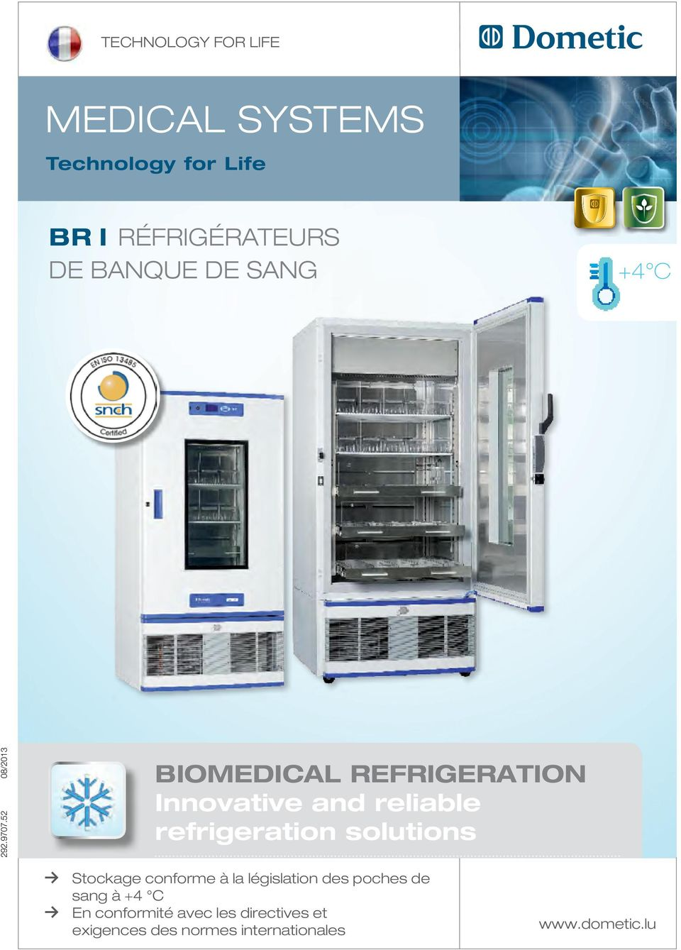 Freezers and Ice Liners Absorption Refrigerators and Freezers Vaccine Transport Boxes Stockage conforme à la