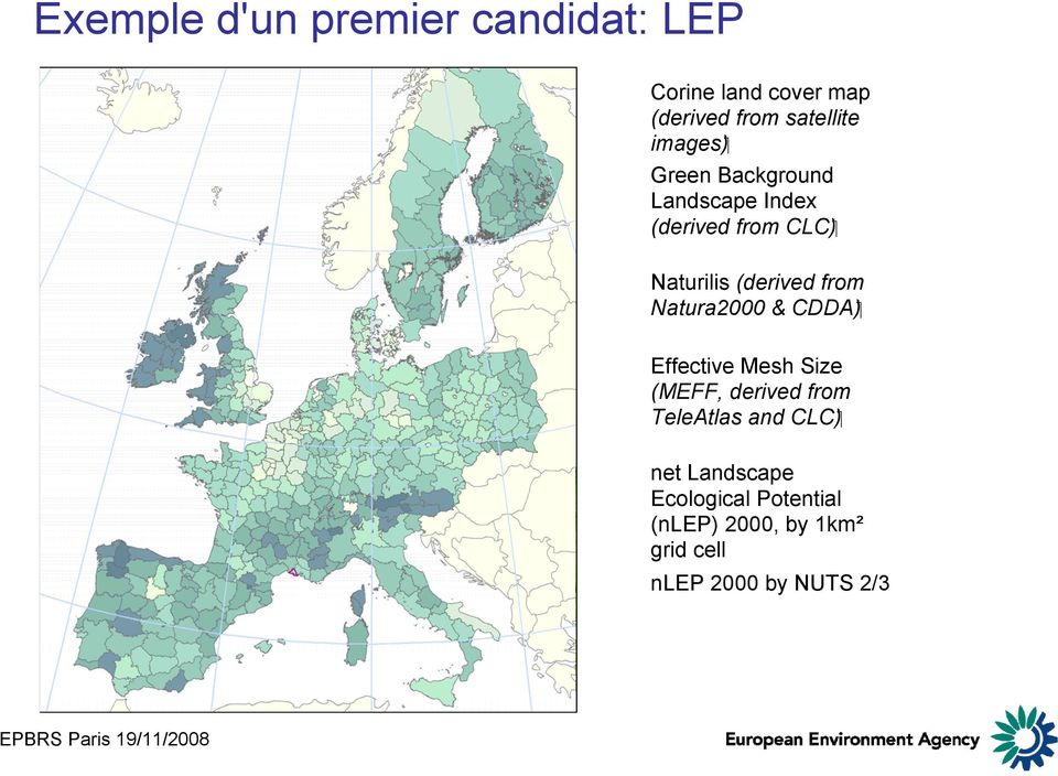 ( CDDA Natura2000 & Effective Mesh Size (MEFF, derived from ( CLC TeleAtlas and