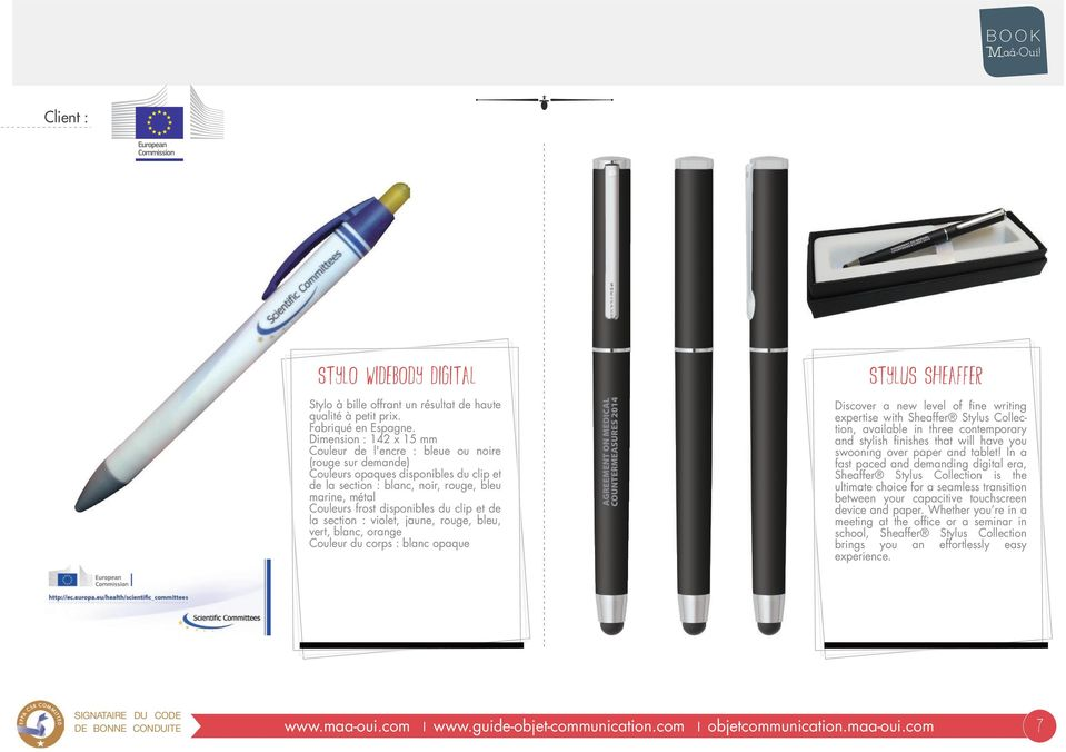 disponibles du clip et de la section : violet, jaune, rouge, bleu, vert, blanc, orange Couleur du corps : blanc opaque STYLUS SHEAFFER Discover a new level of fine writing expertise with Sheaffer