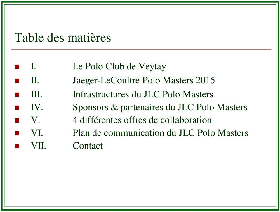 Infrastructures du JLC Polo Masters IV.