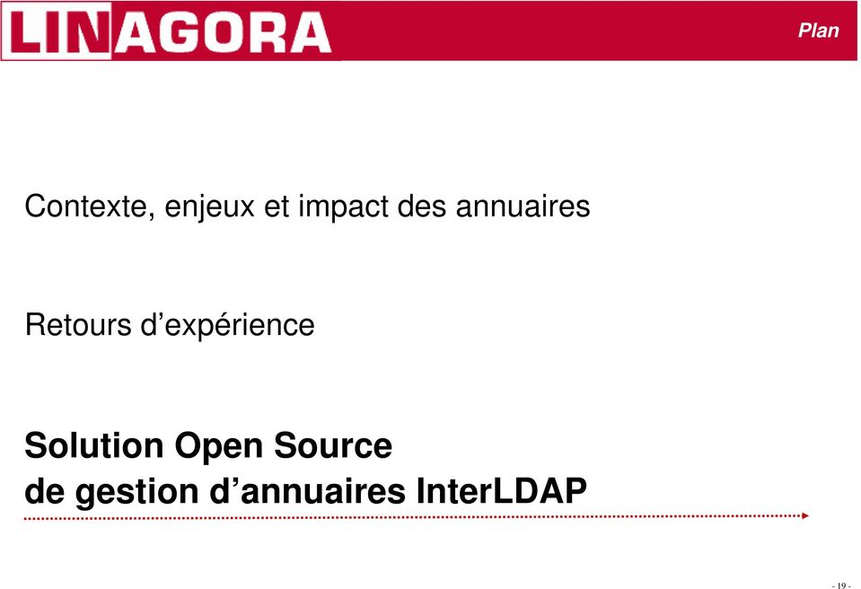 expérience Solution Open Source