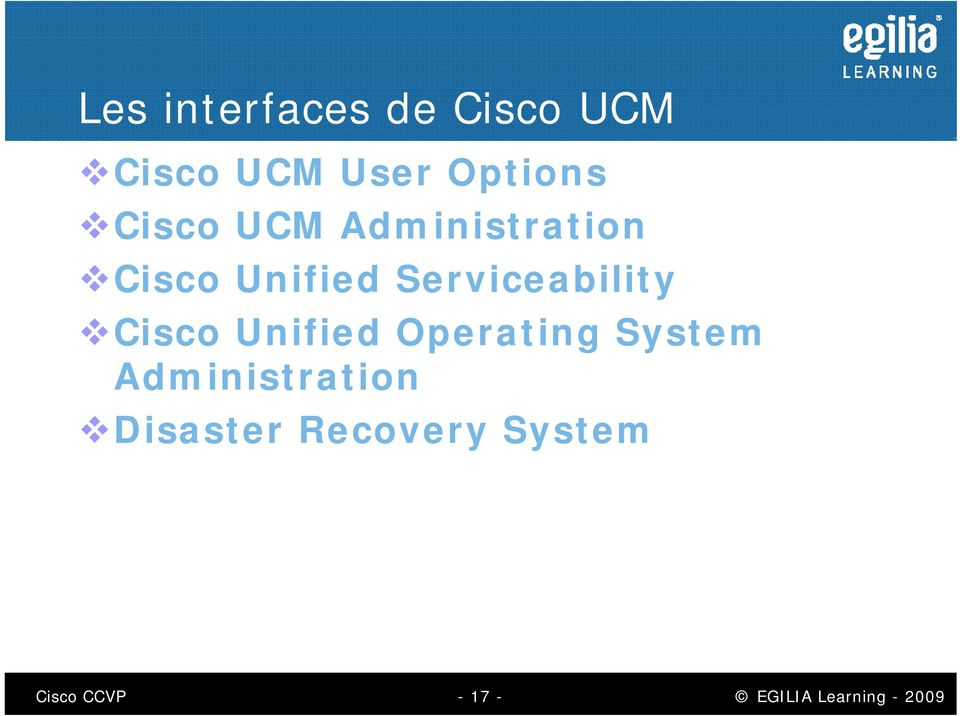 Serviceability Cisco Unified Operating System
