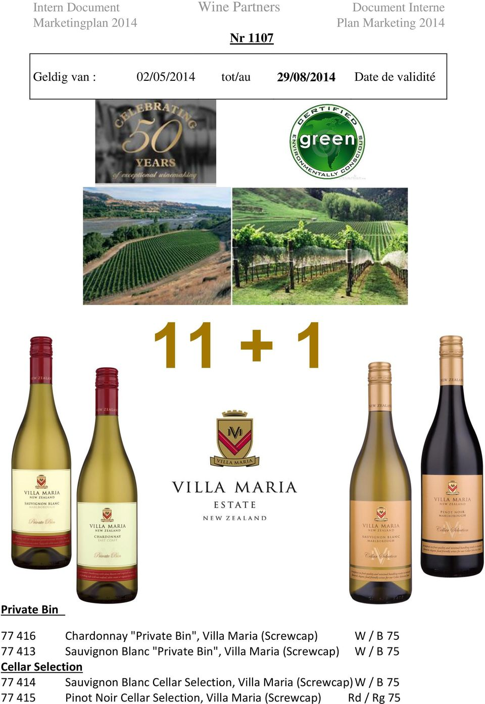 "Bin"", Villa Maria (Screwcap) W / B 75 Cellar Selection 77 414 Sauvignon Blanc Cellar"