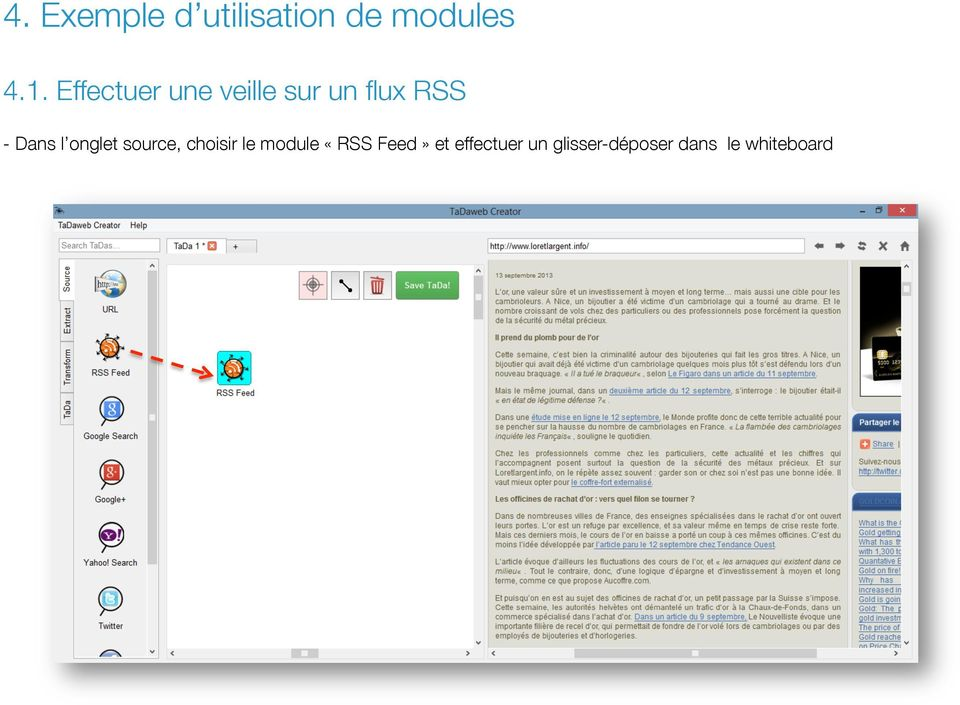 onglet source, choisir le module «RSS Feed»